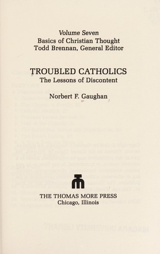 Troubled Catholics by Norbert F. Gaughan