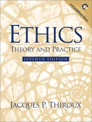 Cover of: Ethics | Jacques P. Thiroux