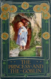 Cover of: The Princess and the Goblin | George MacDonald