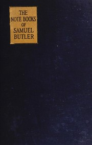 Cover of: The Notebooks of Samuel Butler | Samuel Butler