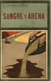 Cover of: Sangre y arena | Vicente Blasco Ibáñez