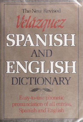 Pronouncing dictionary of the Spanish and English languages by Mariano Velázquez de la Cadena
