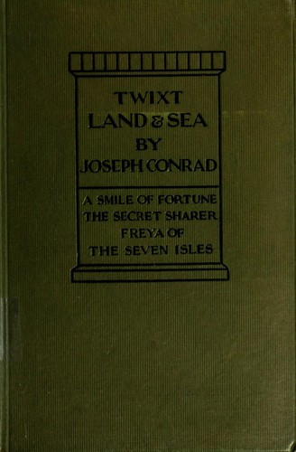 'Twixt land and sea by Joseph Conrad