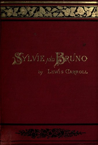 Sylvie and Bruno by Lewis Carroll