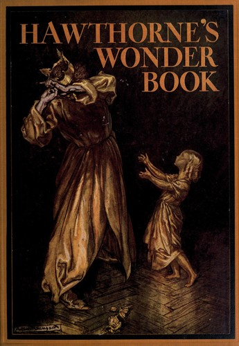 Wonder book for girls and boys by Nathaniel Hawthorne
