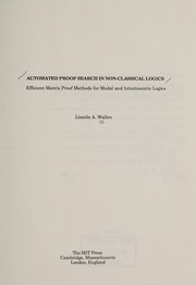 Cover of: Automated Deduction in Nonclassical Logics | Lincoln A. Wallen