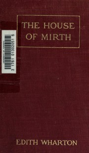 Cover of: The house of mirth | Edith Wharton