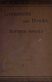 Cover of: Literature and dogma | Matthew Arnold
