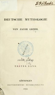 Cover of: Deutsche mythologie | Brothers Grimm, Wilhelm Grimm