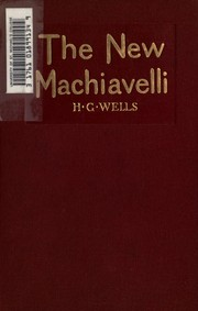 Cover of: The New Machiavelli | H. G. Wells