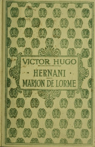 Hernani by Victor Hugo
