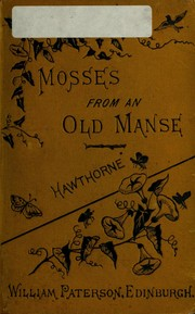 Cover of: Mosses from an old manse | Nathaniel Hawthorne