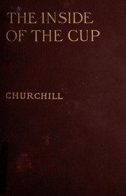 Cover of: The Inside of the Cup | Winston Churchill
