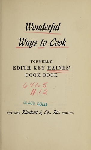 Wonderful ways to cook by Edith Key Haines