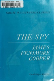 Cover of: The spy | James Fenimore Cooper