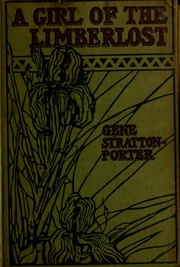 Cover of: A Girl of the Limberlost | Gene Stratton-Porter