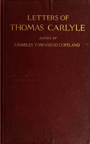 Early letters of Thomas Carlyle by Thomas Carlyle