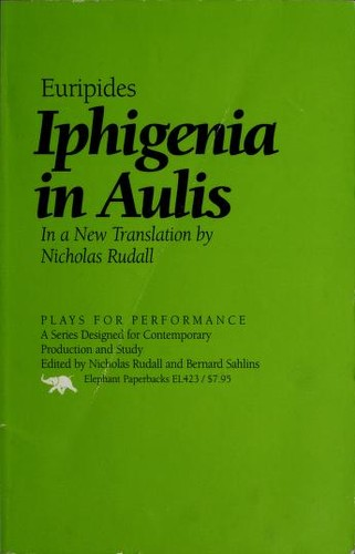 Iphigenia in Aulis by Euripides, Theodore Tarkow, Sally Macewen