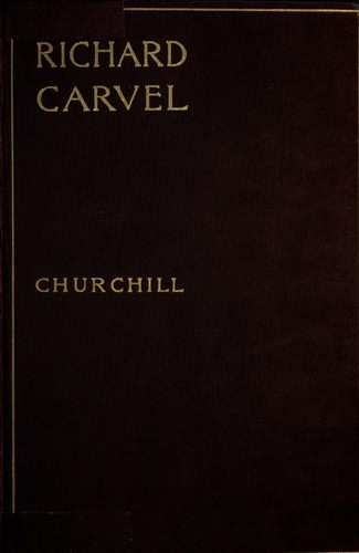 Richard Carvel by Winston Churchill