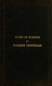 Cover of: Notes on nursing | Florence Nightingale