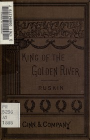 Cover of: The king of the Golden River | John Ruskin