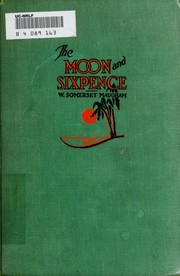 Cover of: The Moon and Sixpence | W. Somerset Maugham