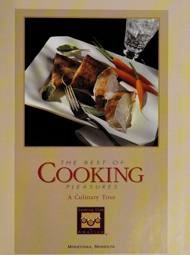The Best of Cooking pleasures by Cooking Club of America