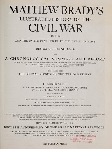Mathew Brady's illustrated history of the Civil War, 1861-1865 by Mathew B. Brady