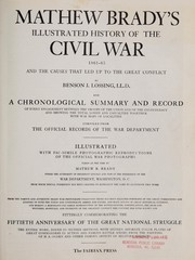 Cover of: Mathew Brady's illustrated history of the Civil War, 1861-1865 | Mathew B. Brady