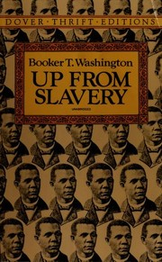 Cover of: Up from slavery | Booker T. Washington