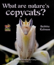Cover of: What are nature's copycats? | Bobbie Kalman