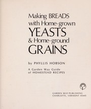 Cover of: Making whole-grain breads | Phyllis Hobson
