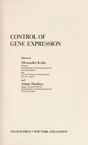 Control of Gene Expression by Alexander Kohn