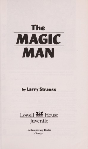 Magic Man by Larry Strauss