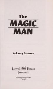 Cover of: Magic Man | Larry Strauss