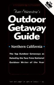 Cover of: Foghorn Outdoors: Tom Stienstra's Outdoor Getaway Guide | Tom Stienstra