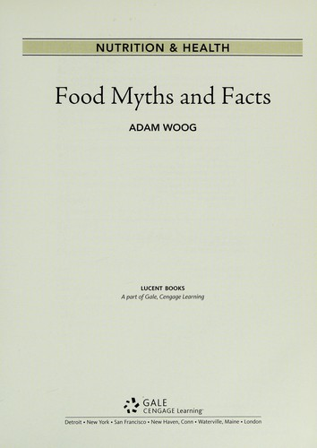 Food myths and facts by Adam Woog
