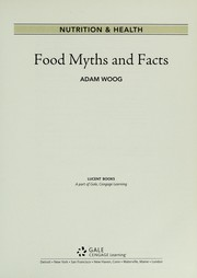 Cover of: Food myths and facts | Adam Woog