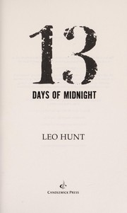 Cover of: 13 days of midnight | Leo Hunt