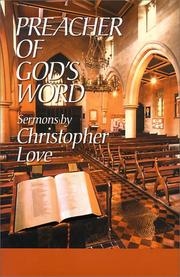 Cover of: Preacher of God's Word | Love, Christopher