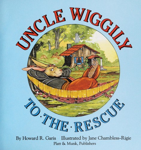 Uncle Wiggily to the rescue by Howard Roger Garis