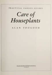 Cover of: Care of Houseplants | Alan R. Toogood
