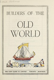 Cover of: Builders of the old world | Gertrude Hartman
