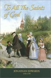 Cover of: To all the saints of God | Jonathan Edwards, Jonathan Edwards