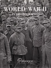 Cover of: World War II in photographs | Robin Cross