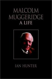 Cover of: Malcolm Muggeridge | Ian Hunter