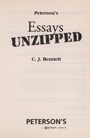 Cover of: Peterson's essays unzipped | C. J. Bennett