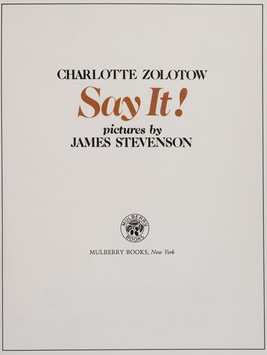 Say it! by Charlotte Zolotow
