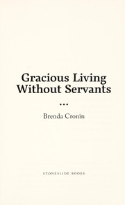 Cover of: Gracious living without servants | Brenda Cronin
