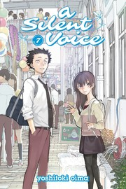 Cover of: A Silent Voice 7 | Yoshitoki Oima